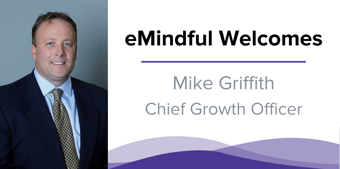 Mike Griffith Chief Growth Officer | emindful.com